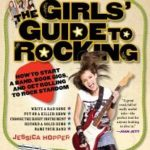 The Girls' Guide to Rocking: Get Your Fries Right!