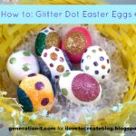 4 Quick & Easy Easter Craft Projects from Generation T!