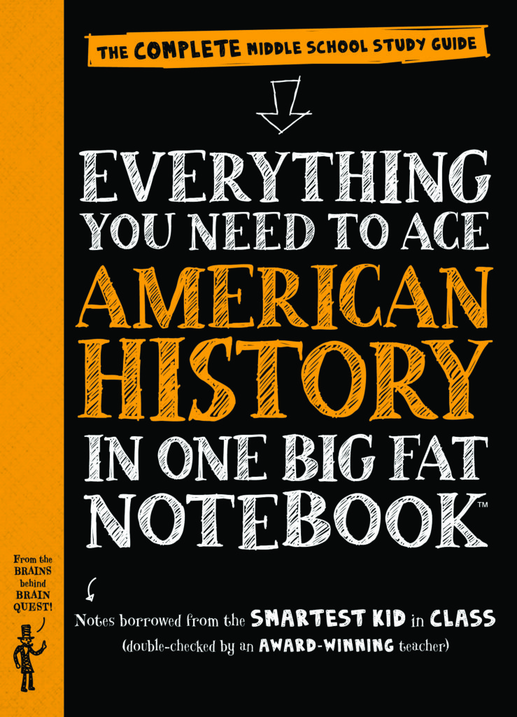 Everything You Need to Ace American History in One Big Fat Notebook