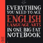 #BigFatNotebooks: Everything You Need to Ace English Language Arts in One Big Fat Notebook