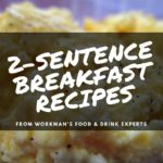 Two-Sentence Recipes: Breakfast Edition
