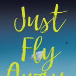 #FridayReads: Andrew McCarthy's JUST FLY AWAY