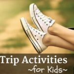 Summer Road Trip Activities for Kids