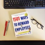 25th Anniversary of Employee Appreciation Day from Guest Author Bob Nelson, Ph.D.